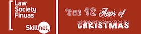 12 Apps of Christmas | Law Society Finuas Skillnet